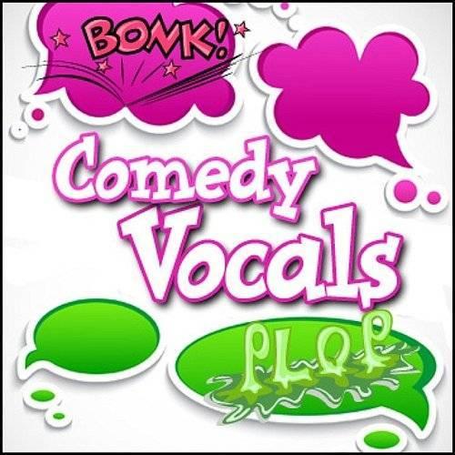 人声音效:Comedy Vocals